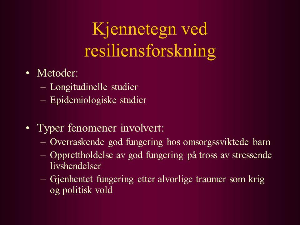 Kjennetegn ved resiliensforskning