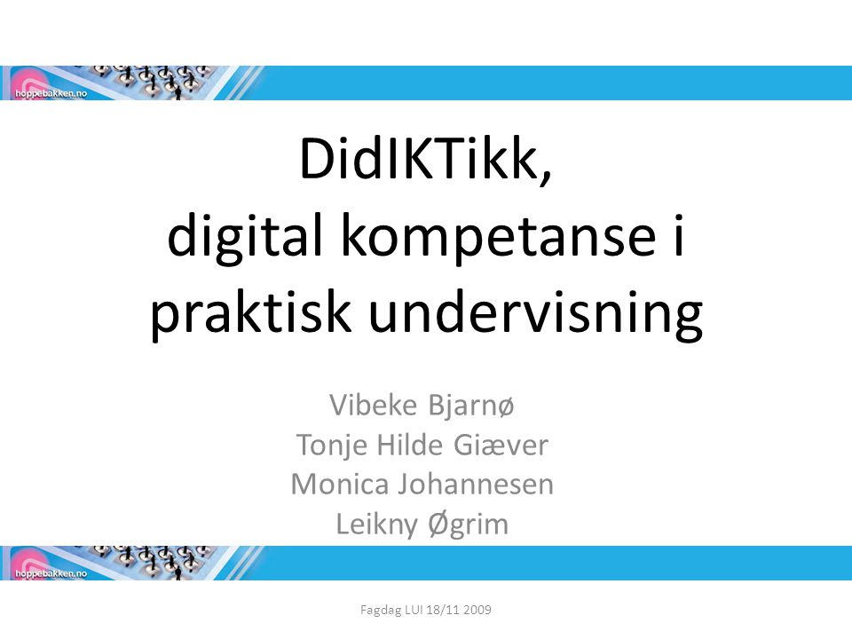 DidIKTikk, digital kompetanse i praktisk undervisning