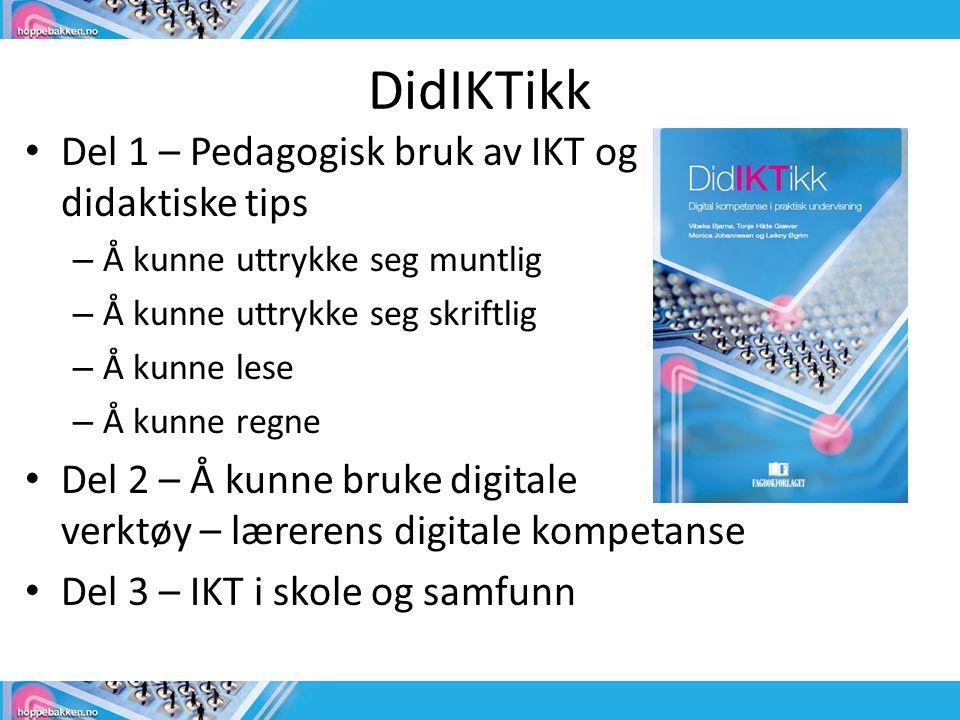DidIKTikk Del 1 – Pedagogisk bruk av IKT og didaktiske tips