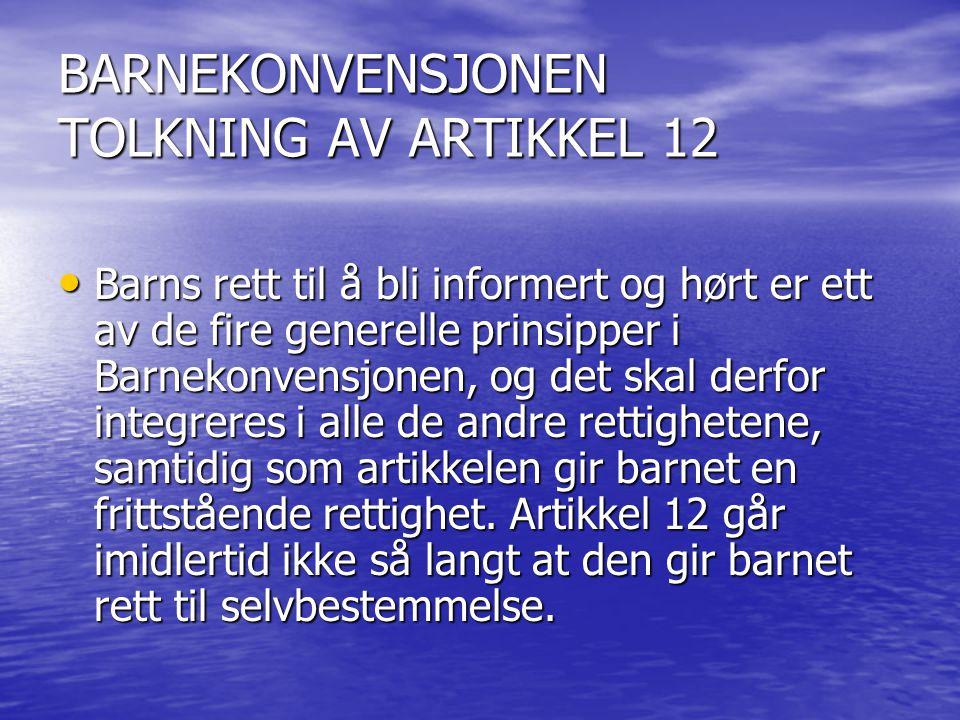 BARNEKONVENSJONEN TOLKNING AV ARTIKKEL 12