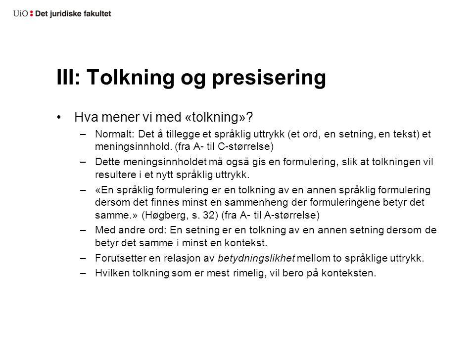 III: Tolkning og presisering