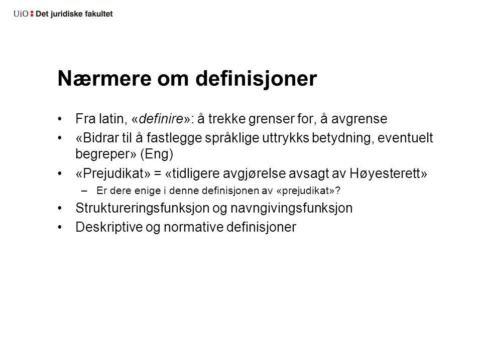 Nærmere om definisjoner
