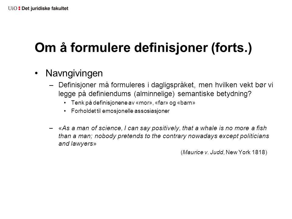 Om å formulere definisjoner (forts.)