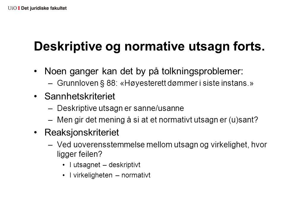 Deskriptive og normative utsagn forts.