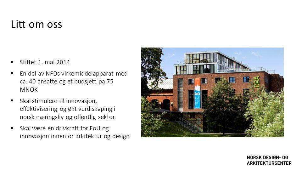 Litt om oss Stiftet 1. mai 2014. En del av NFDs virkemiddelapparat med ca. 40 ansatte og et budsjett på 75 MNOK.