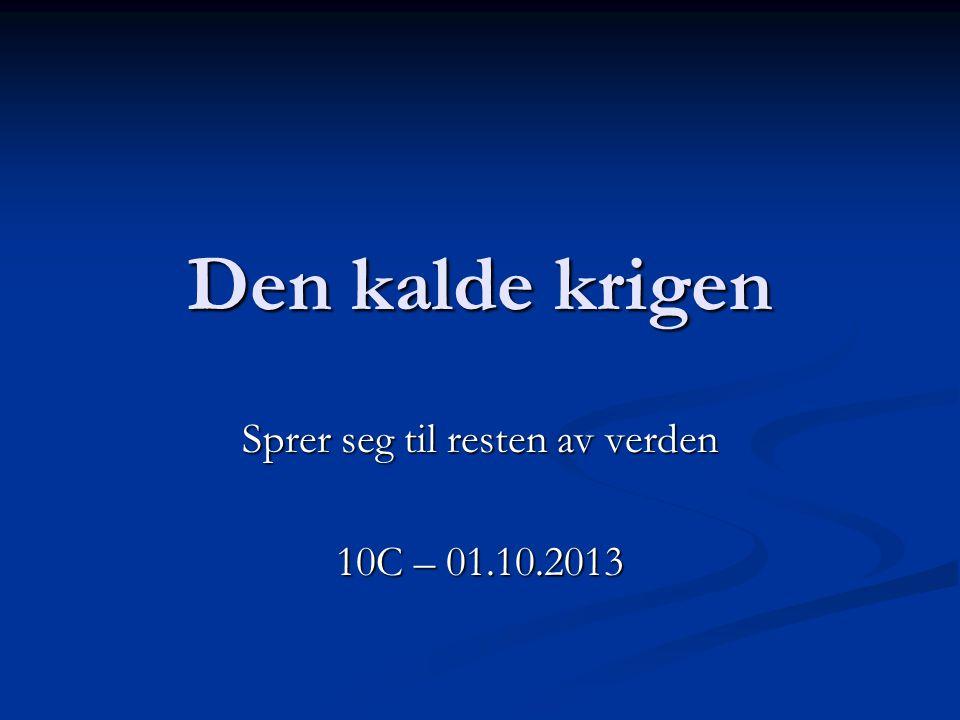 Sprer seg til resten av verden 10C – 01.10.2013