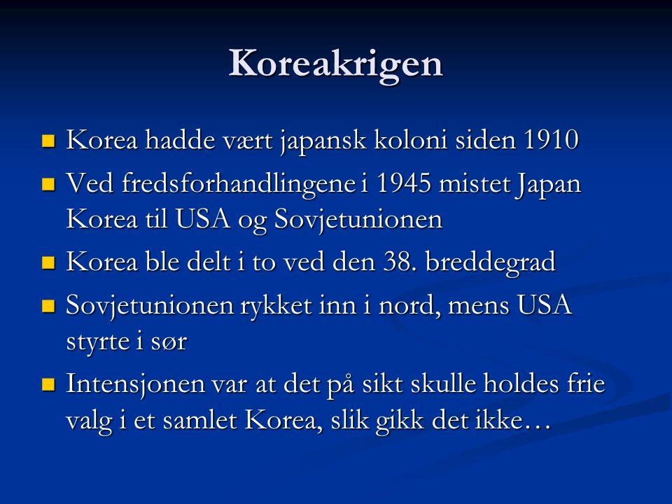 Koreakrigen Korea hadde vært japansk koloni siden 1910