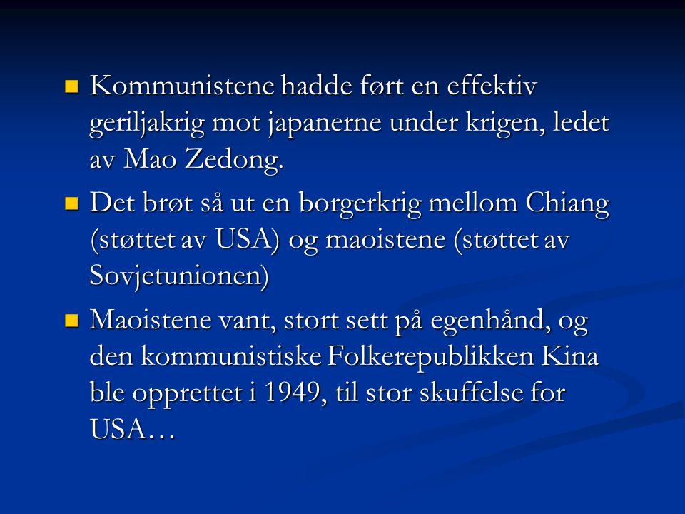 Kommunistene hadde ført en effektiv geriljakrig mot japanerne under krigen, ledet av Mao Zedong.
