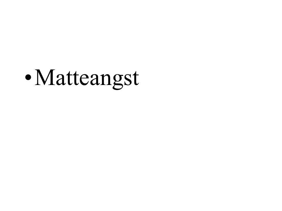 Matteangst