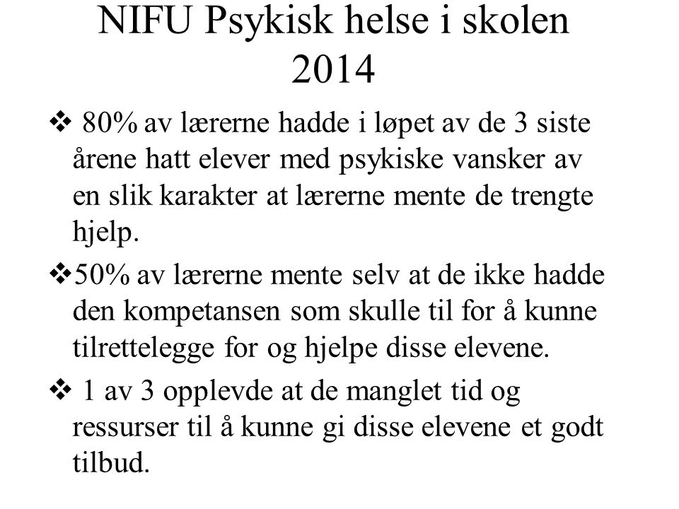 NIFU Psykisk helse i skolen 2014