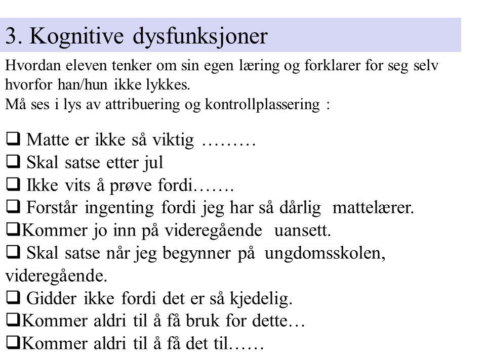 3. Kognitive dysfunksjoner