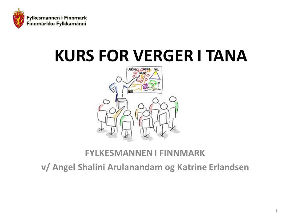 KURS FOR VERGER I TANA FYLKESMANNEN I FINNMARK