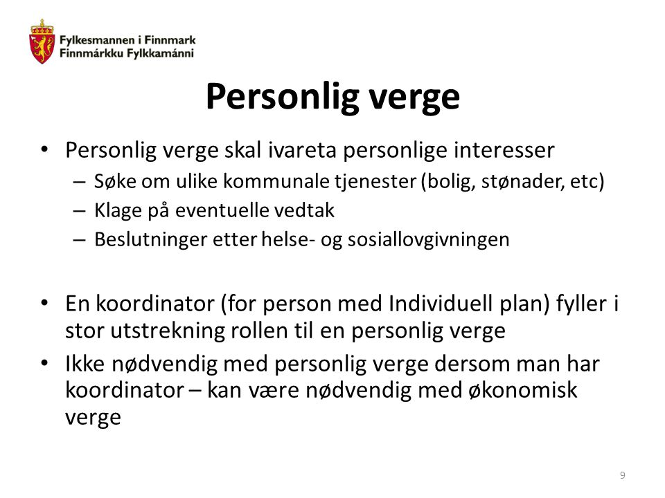 Personlig verge Personlig verge skal ivareta personlige interesser