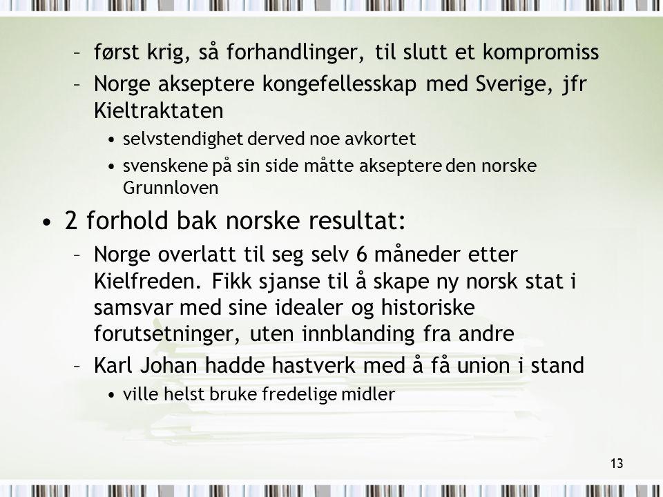 2 forhold bak norske resultat: