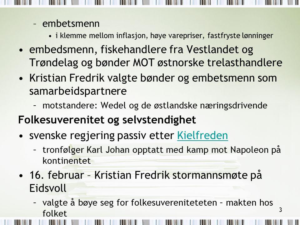 Kristian Fredrik valgte bønder og embetsmenn som samarbeidspartnere