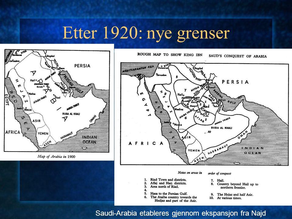 Etter 1920: nye grenser Saudi-Arabia etableres gjennom ekspansjon fra Najd