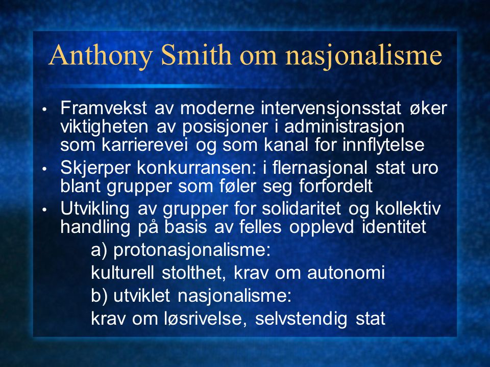 Anthony Smith om nasjonalisme