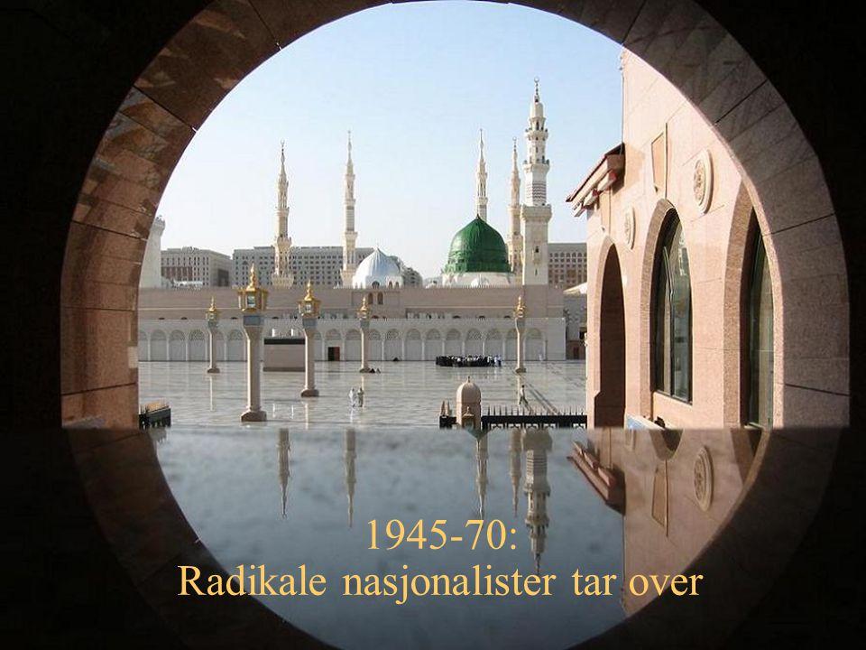 1945-70: Radikale nasjonalister tar over
