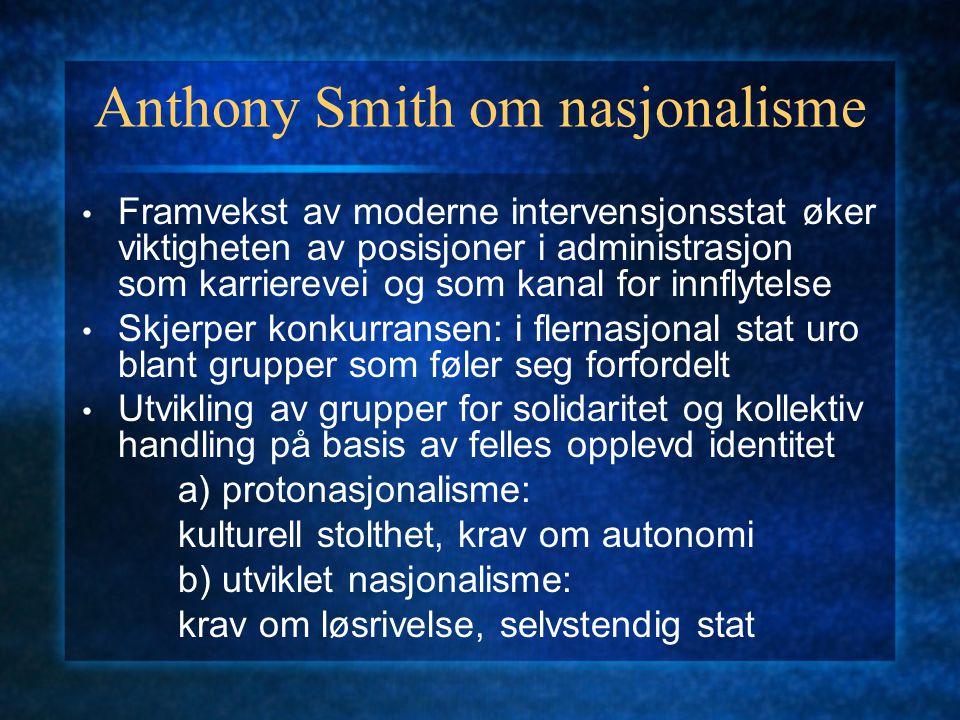 Anthony Smith om nasjonalisme