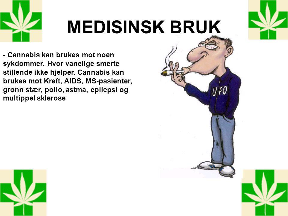 MEDISINSK BRUK