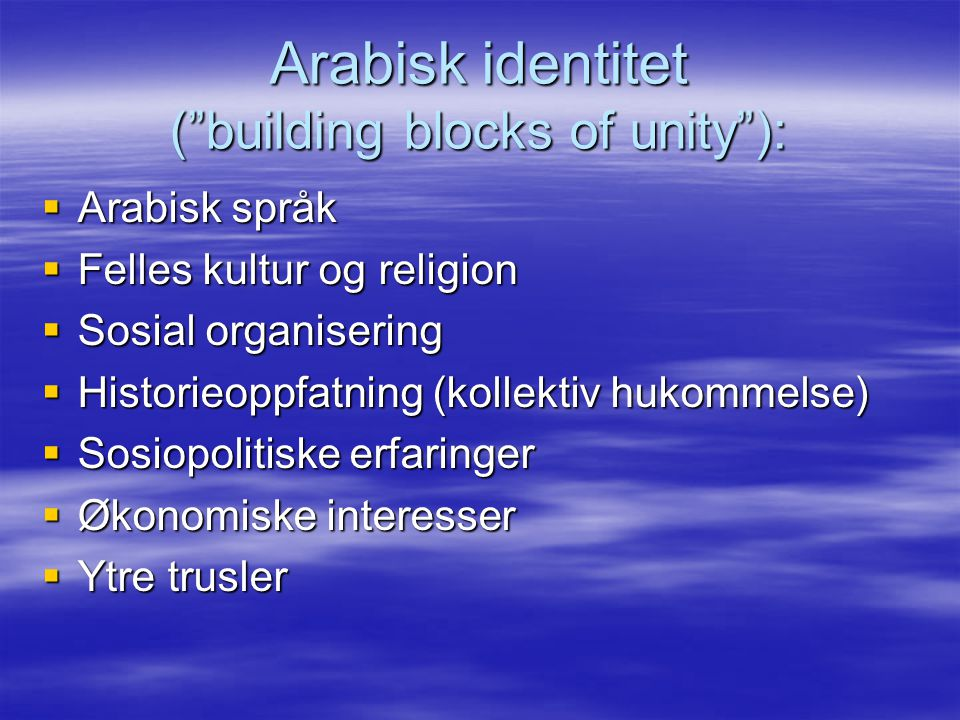 Arabisk identitet ( building blocks of unity ):