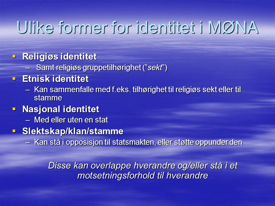 Ulike former for identitet i MØNA