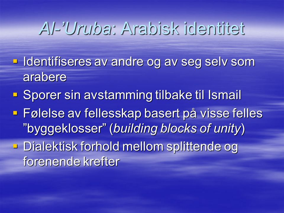 Al-'Uruba: Arabisk identitet