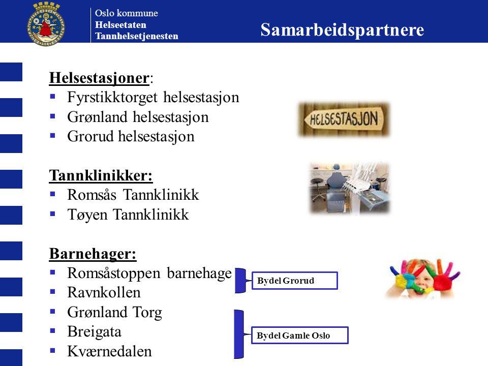 Samarbeidspartnere Helsestasjoner: Fyrstikktorget helsestasjon