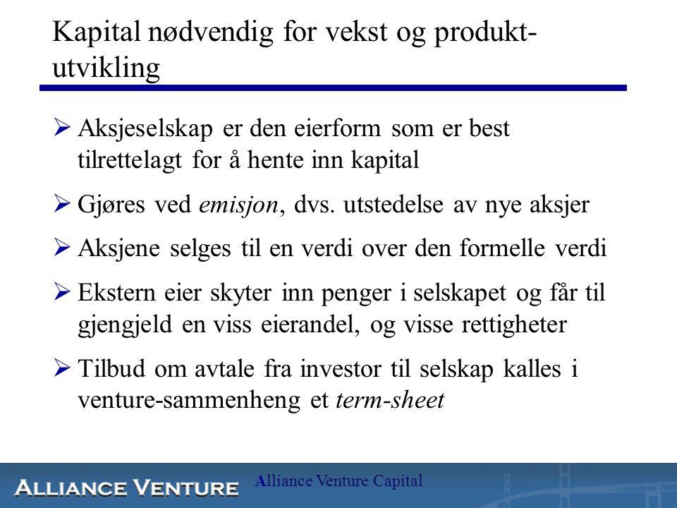 Kapital nødvendig for vekst og produkt-utvikling