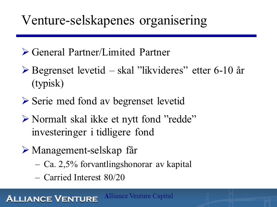 Venture-selskapenes organisering