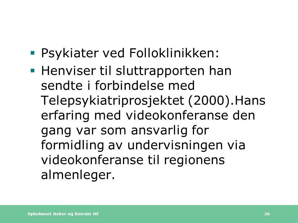 Psykiater ved Folloklinikken: