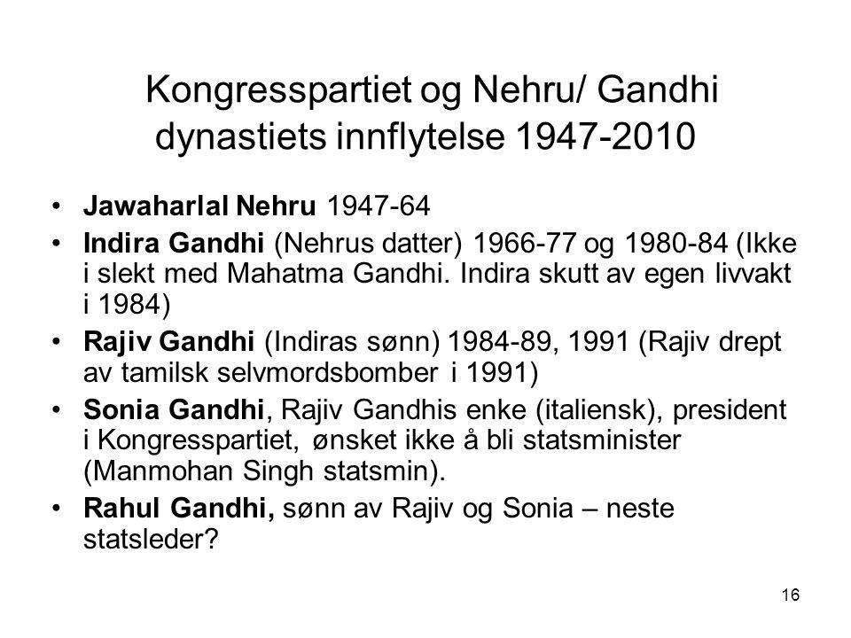 Kongresspartiet og Nehru/ Gandhi dynastiets innflytelse 1947-2010