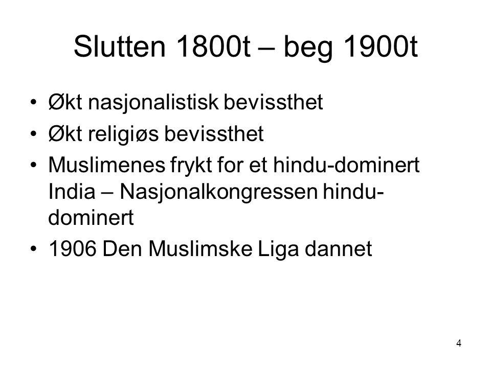 Slutten 1800t – beg 1900t Økt nasjonalistisk bevissthet