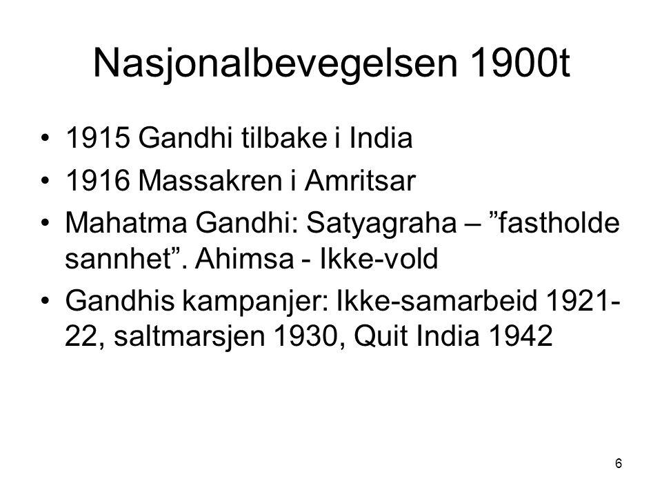 Nasjonalbevegelsen 1900t 1915 Gandhi tilbake i India