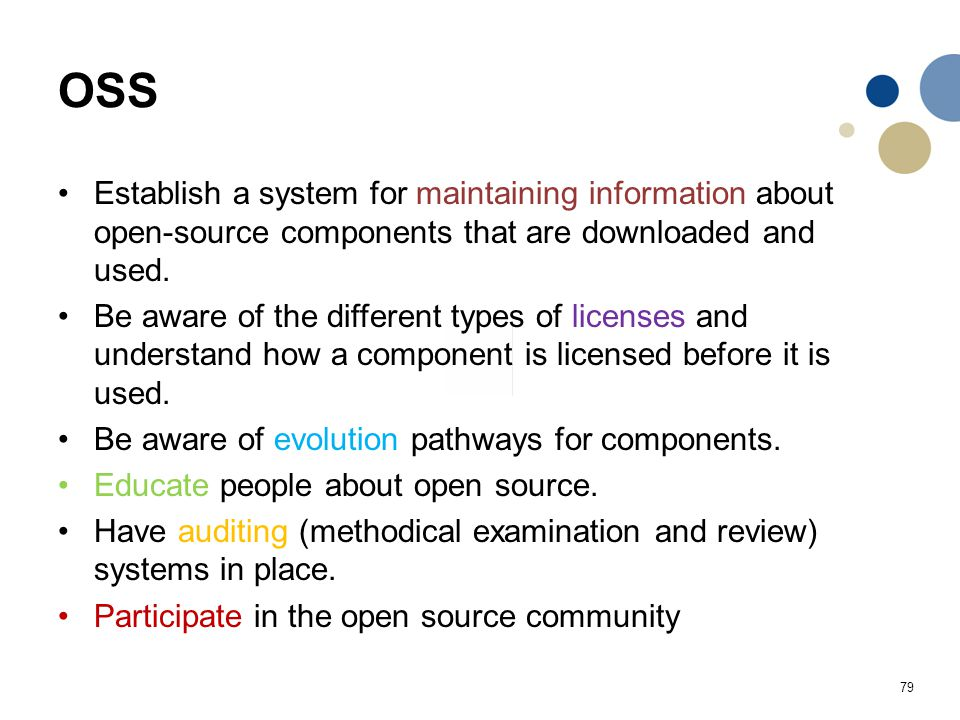 OSS Establish a system for maintaining information about open-source components that are downloaded and used.