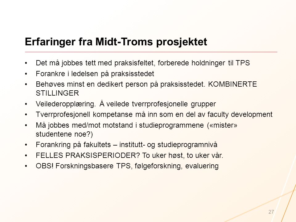 Erfaringer fra Midt-Troms prosjektet