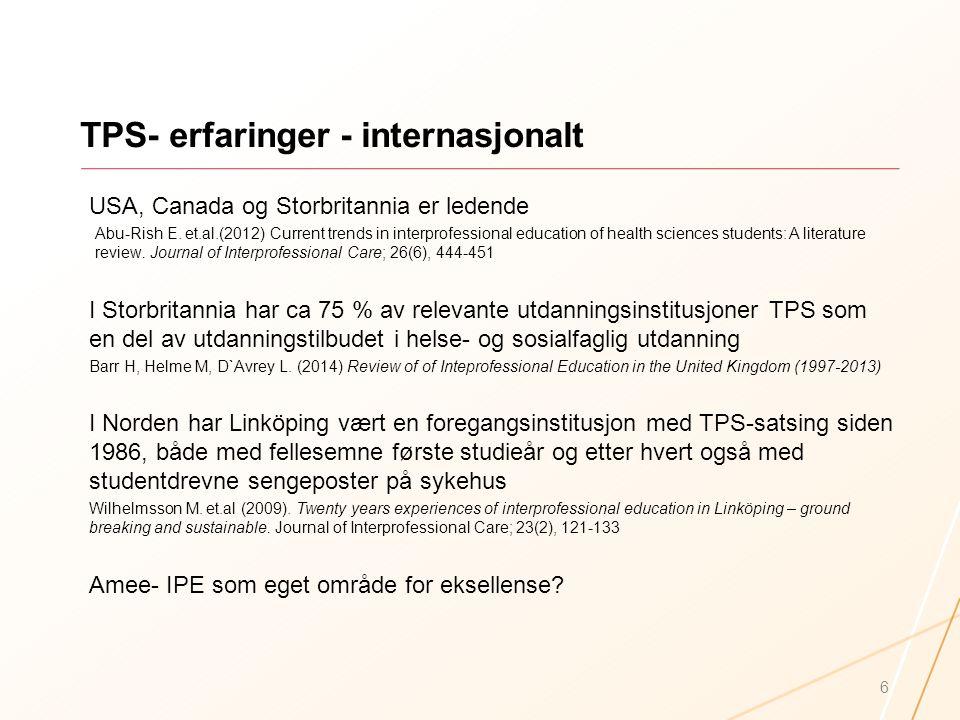 TPS- erfaringer - internasjonalt