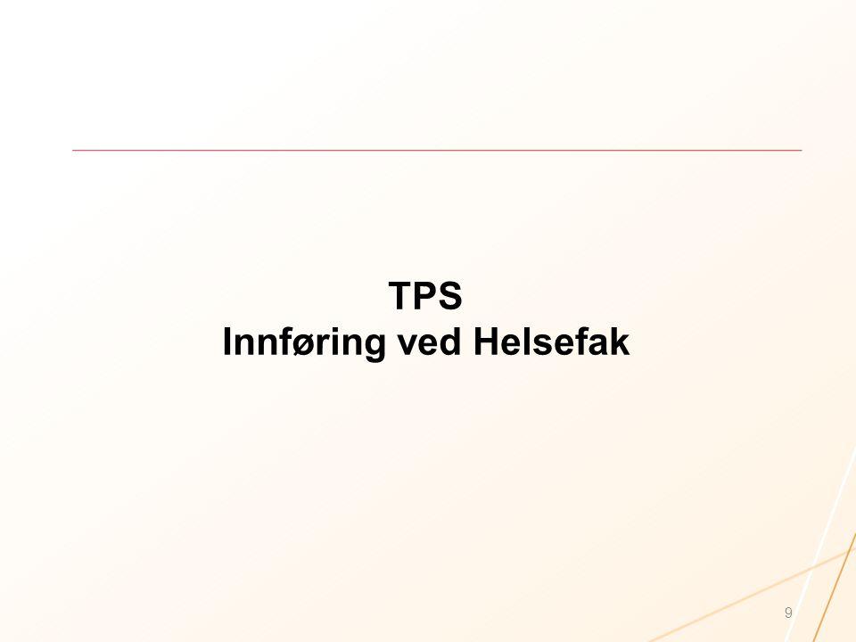 TPS Innføring ved Helsefak