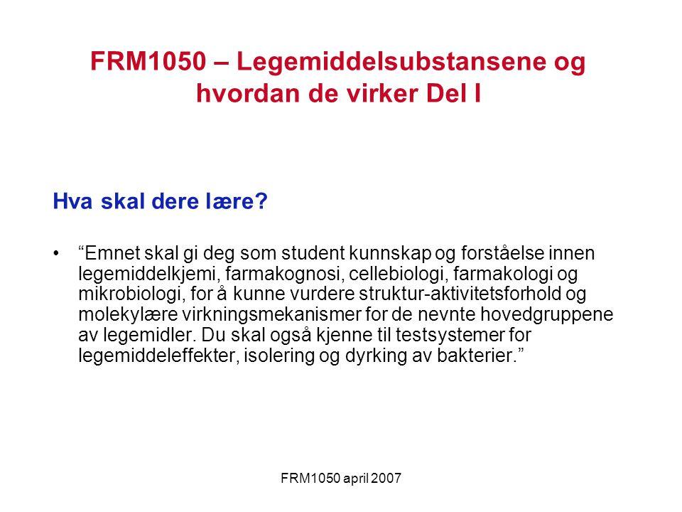 FRM1050 – Legemiddelsubstansene og hvordan de virker Del I