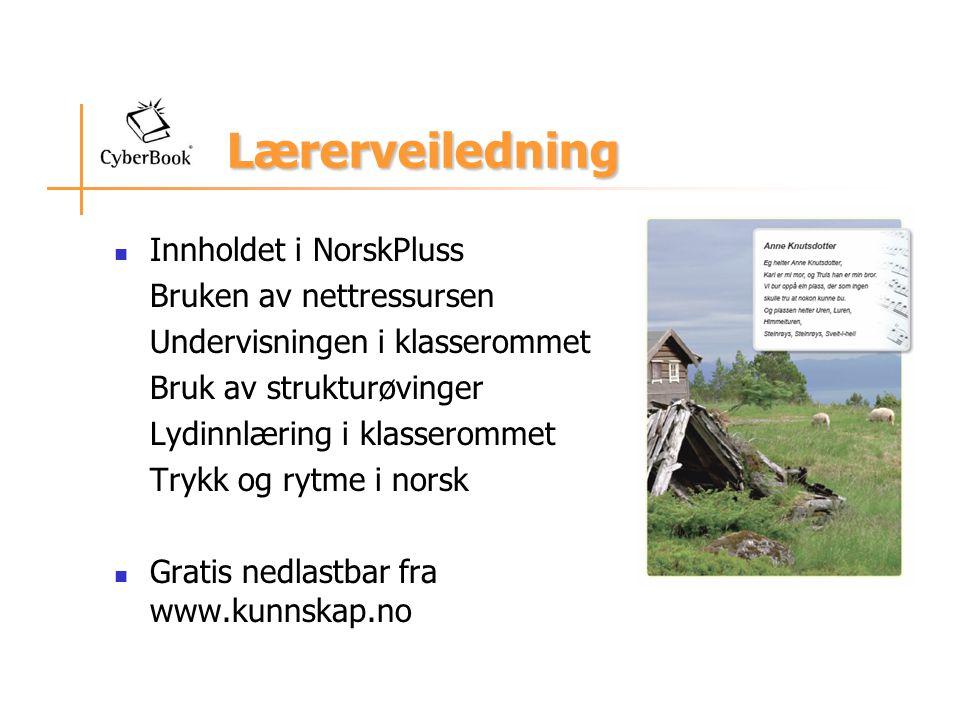 Lærerveiledning Innholdet i NorskPluss Bruken av nettressursen