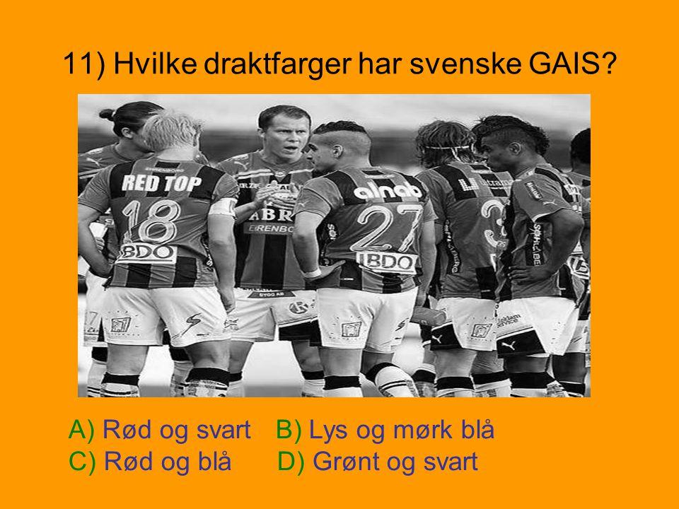 11) Hvilke draktfarger har svenske GAIS