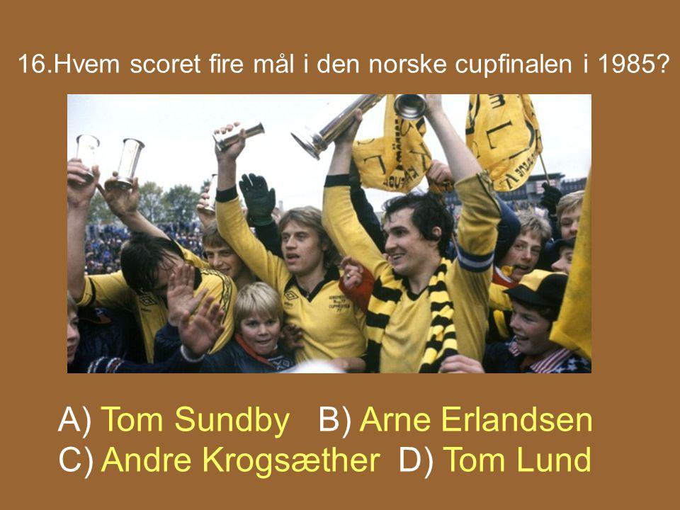 16.Hvem scoret fire mål i den norske cupfinalen i 1985