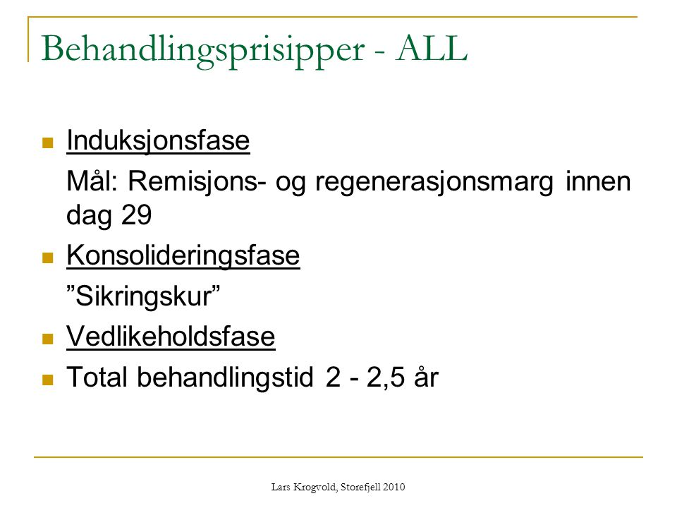 Behandlingsprisipper - ALL