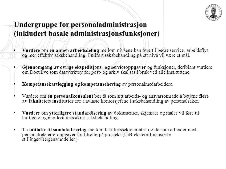 Undergruppe for personaladministrasjon (inkludert basale administrasjonsfunksjoner)