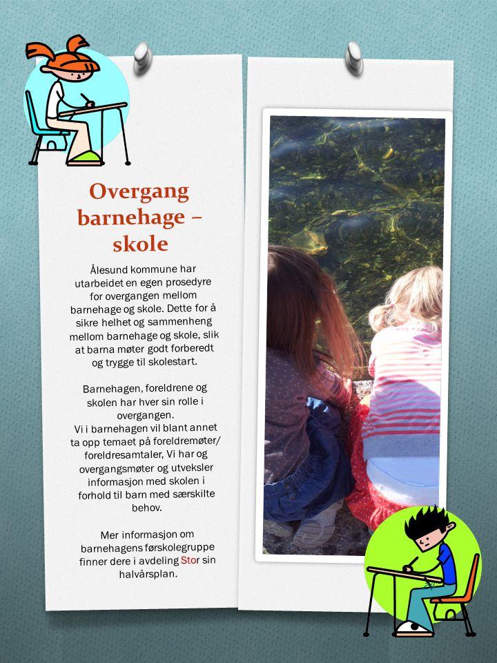 Overgang barnehage – skole
