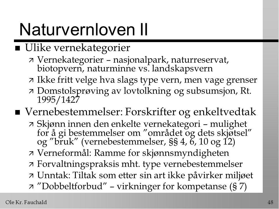 Naturvernloven II Ulike vernekategorier