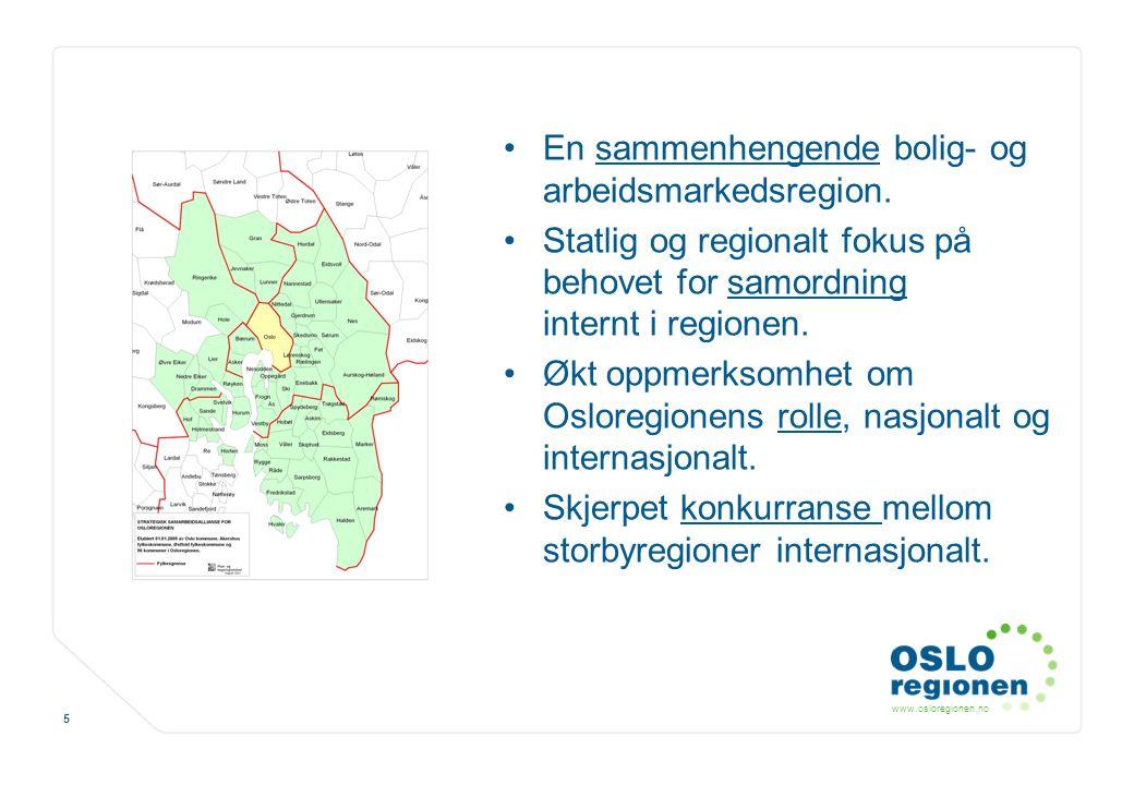 En sammenhengende bolig- og arbeidsmarkedsregion.