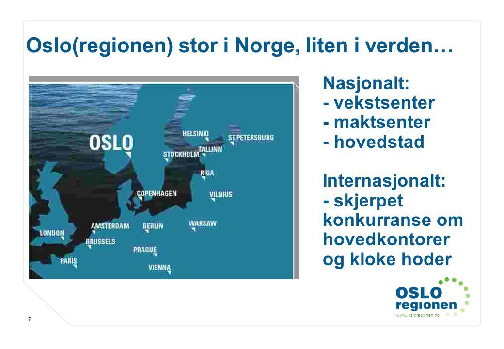 Oslo(regionen) stor i Norge, liten i verden…