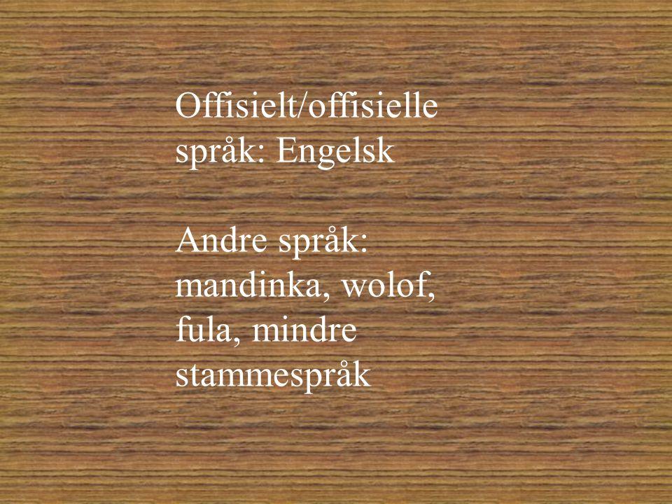 Offisielt/offisielle språk: Engelsk