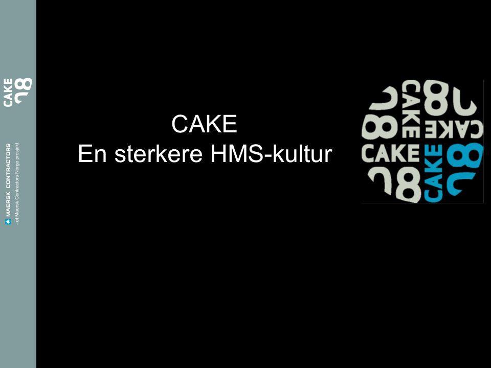 CAKE En sterkere HMS-kultur